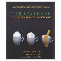 Amanda Powley - Terre A Terre, The Vegetarian Cookbook