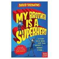 My Brother Is A Superhero David Solomons
