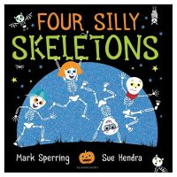 Four Silly Skeletons Mark Sperring