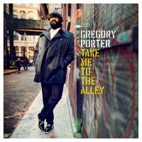 CD Gregory Porter Take me to the Alley
