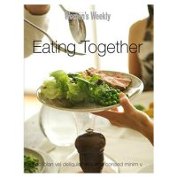 Women's Weekly - Eating together