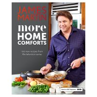 More Home Comforts James Martin