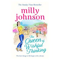 Queen of Wishful Thinking Milly Johnson