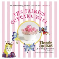 Flossie Crums: The Fairies Cupcake Ball