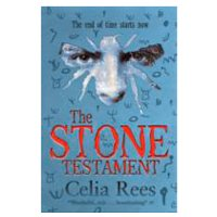 Celia Rees - The Stone Testament
