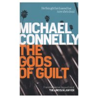 Gods Of Guilt Michael Connelly