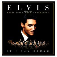CD Elvis Presley & TRPO If I Can Dream