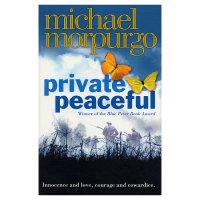 Private Peaceful Michael Morpurgo