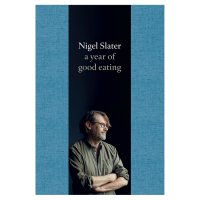 Year of Good Eating Nigel Slater