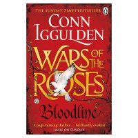 Bllodline: The Wars of the Roses Conn Iggulden