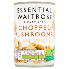 essential Waitrose canned chopped mushrooms - drained 156g