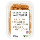 essential Waitrose breaded chicken breast goujons - 270g
