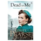 Dead to Me Lesley Pearse -