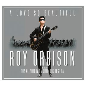 CD Roy Orbison A Love so Beautiful