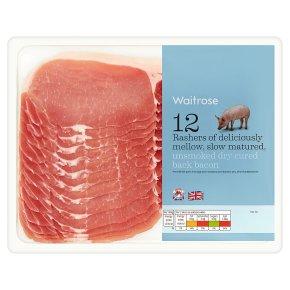 Waitrose 12 Unsmoked Dry Cured Back Bacon