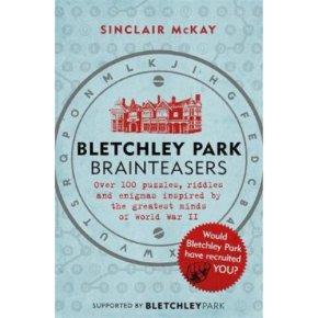 Bletchley Park Brain Teasers Sinclair McKay