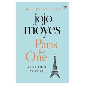 Paris for One & Other Stories Jojo Moyes