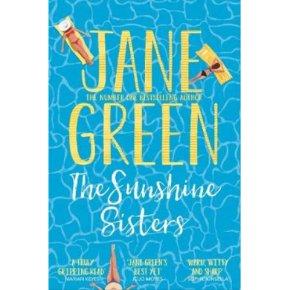 The Sunshine Sisters Jane Green