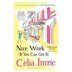 Nice Work If You Can Get It Celia Imrie