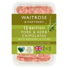 Waitrose 12 British pork & herb chipolatas - 375g